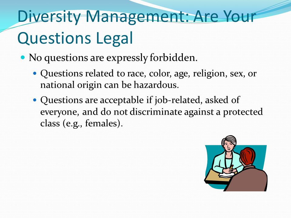 Diversity Management: Are Your Questions Legal
