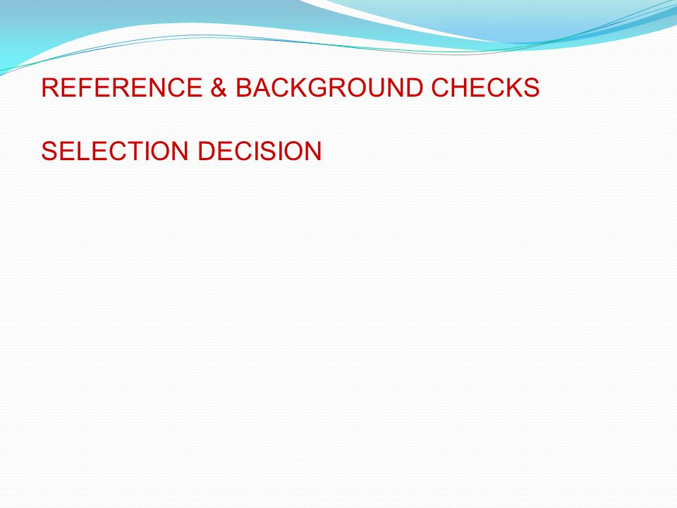 REFERENCE & BACKGROUND CHECKS