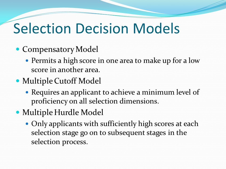 Selection Decision Models