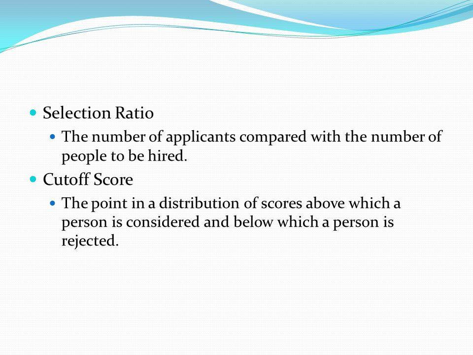 Selection Ratio Cutoff Score