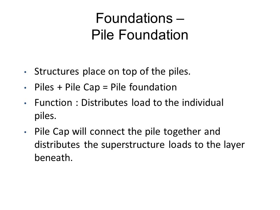 Foundations – Pile Foundation