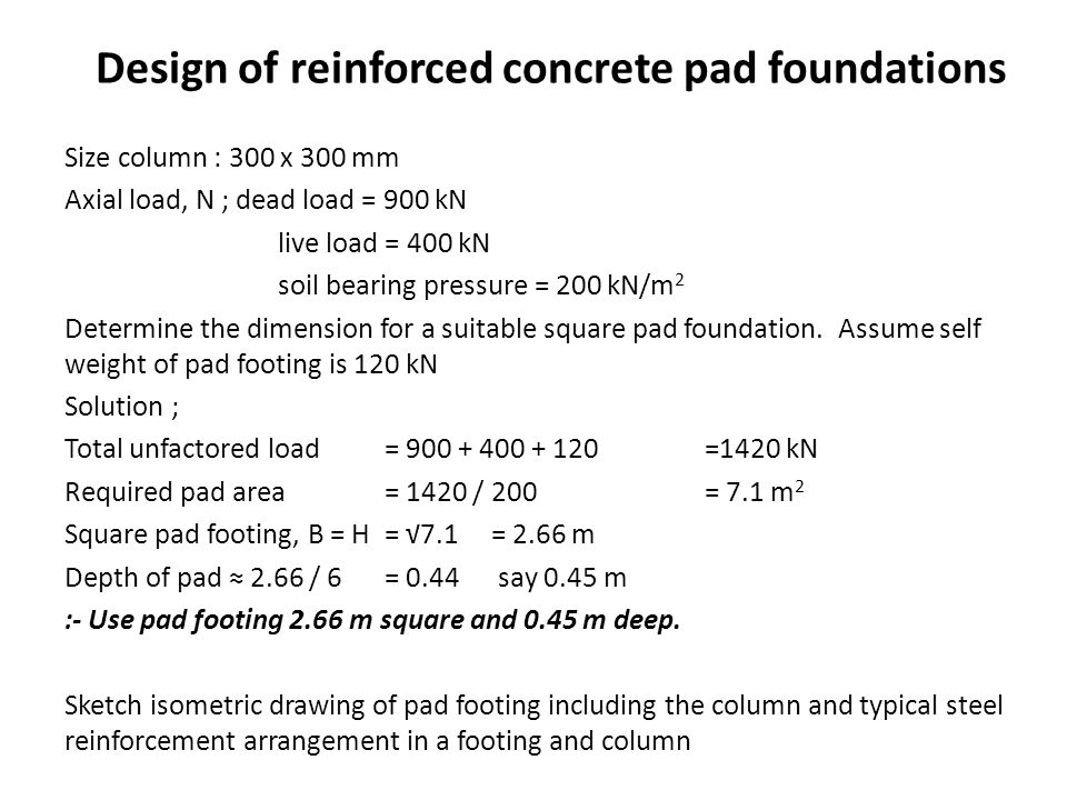 Design of reinforced concrete pad foundations