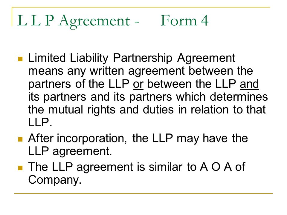 L L P Agreement - Form 4