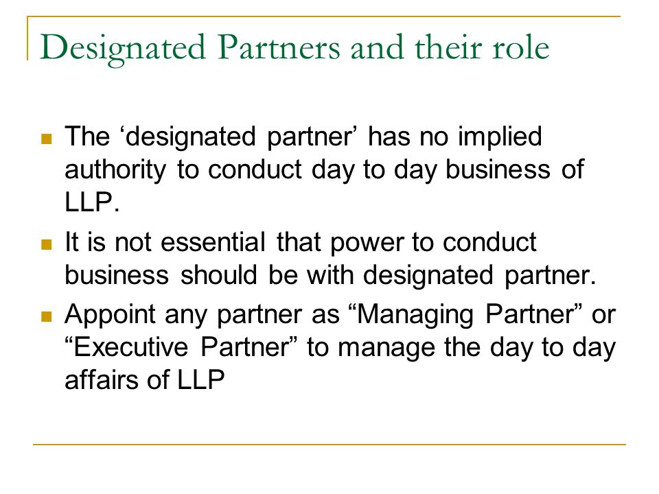 Designated Partners and their role