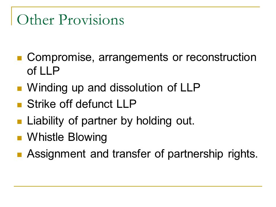 Other Provisions Compromise, arrangements or reconstruction of LLP