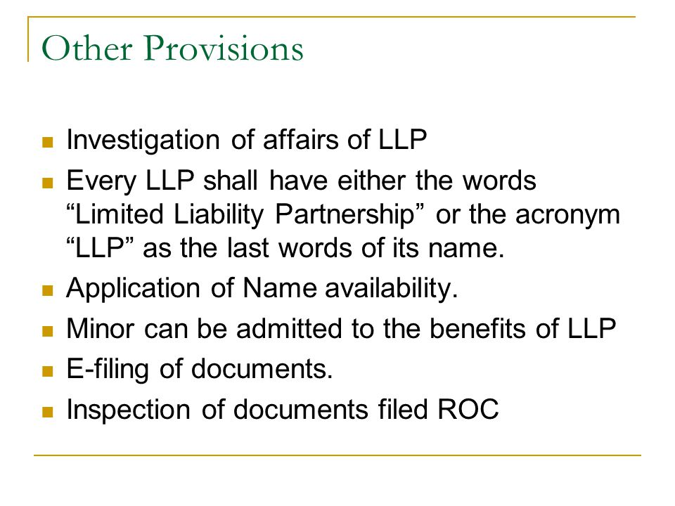 Other Provisions Investigation of affairs of LLP