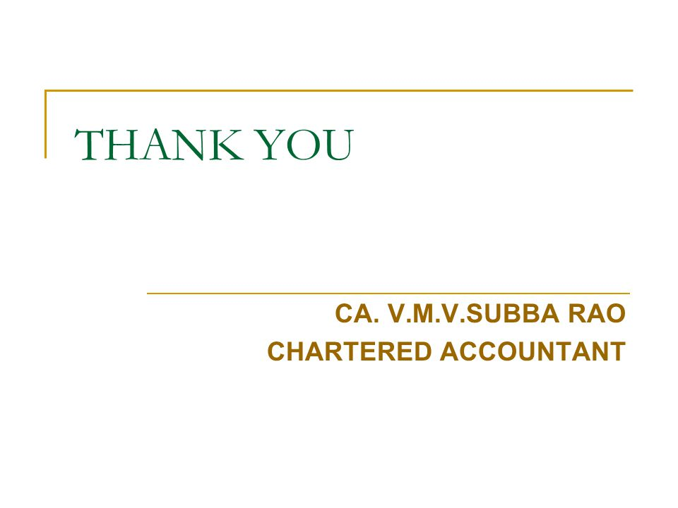 CA. V.M.V.SUBBA RAO CHARTERED ACCOUNTANT