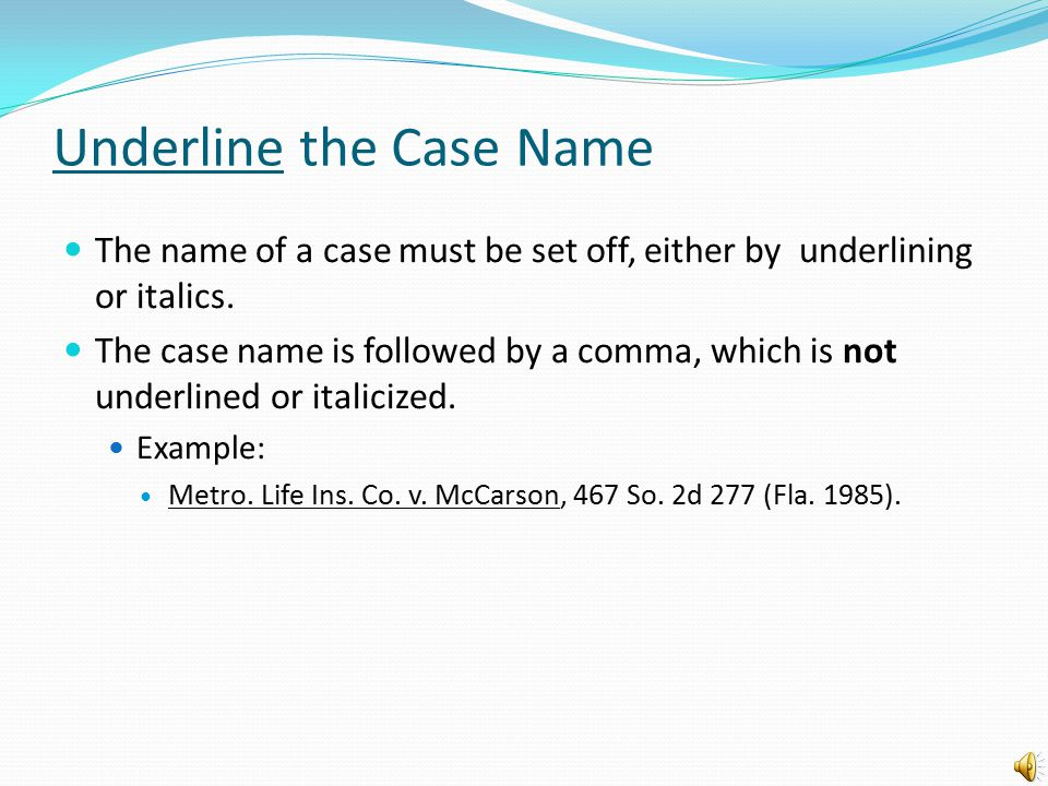 Underline the Case Name