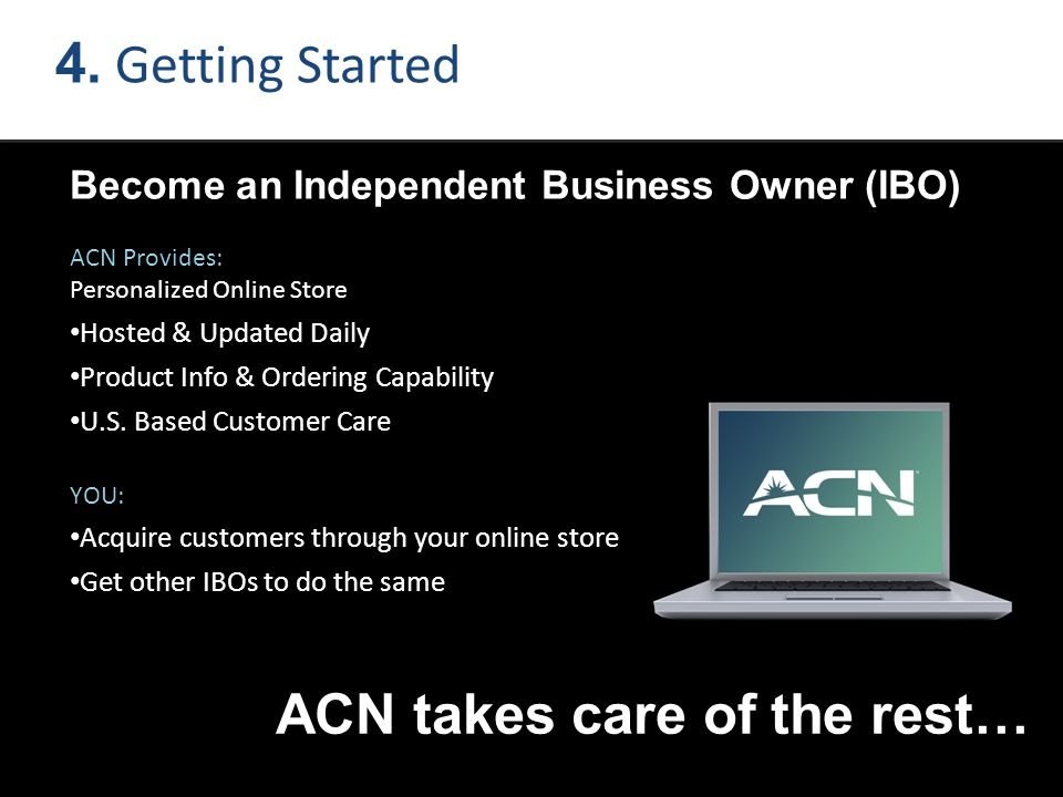 ACN takes care of the rest…