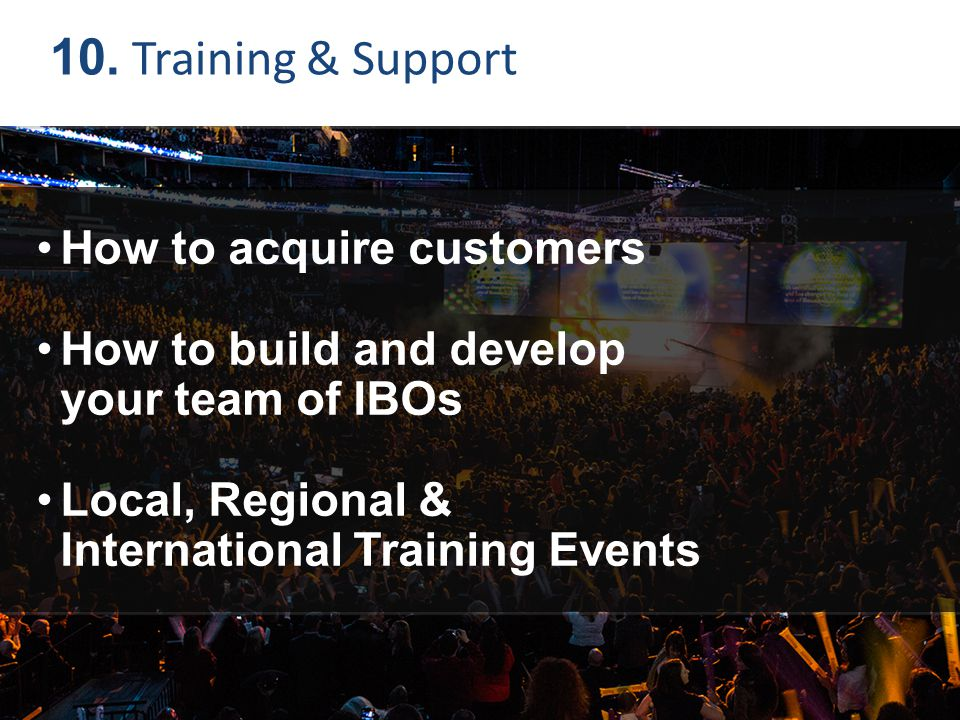 10. Training & Support How to acquire customers