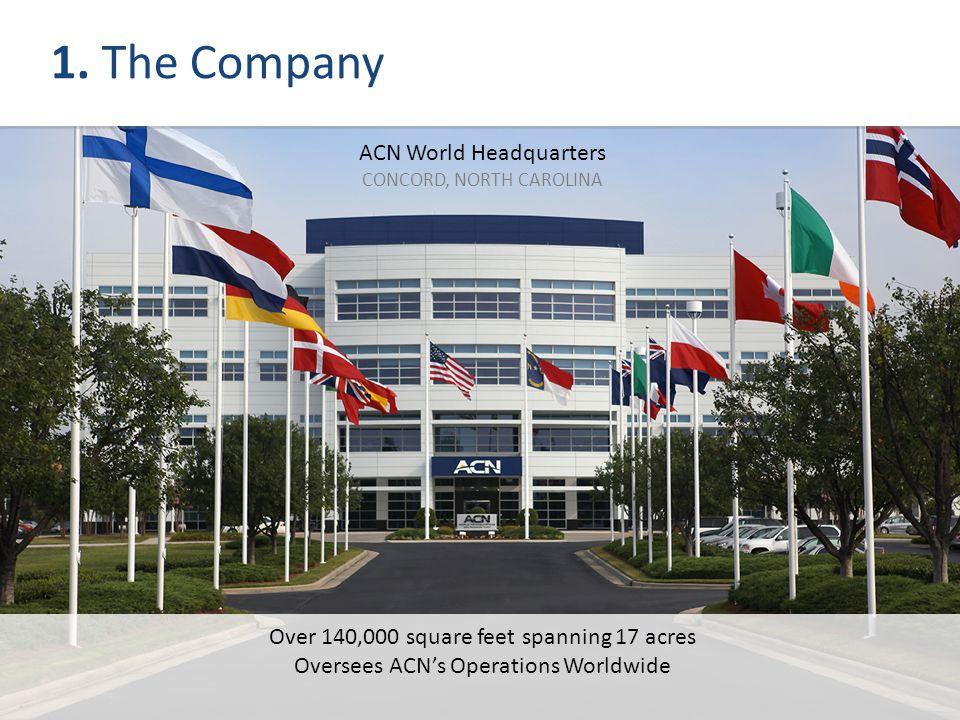 1. The Company ACN World Headquarters