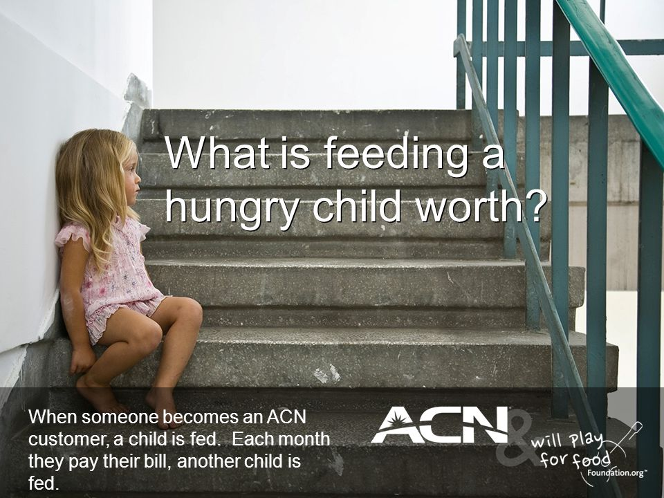 What is feeding a hungry child worth
