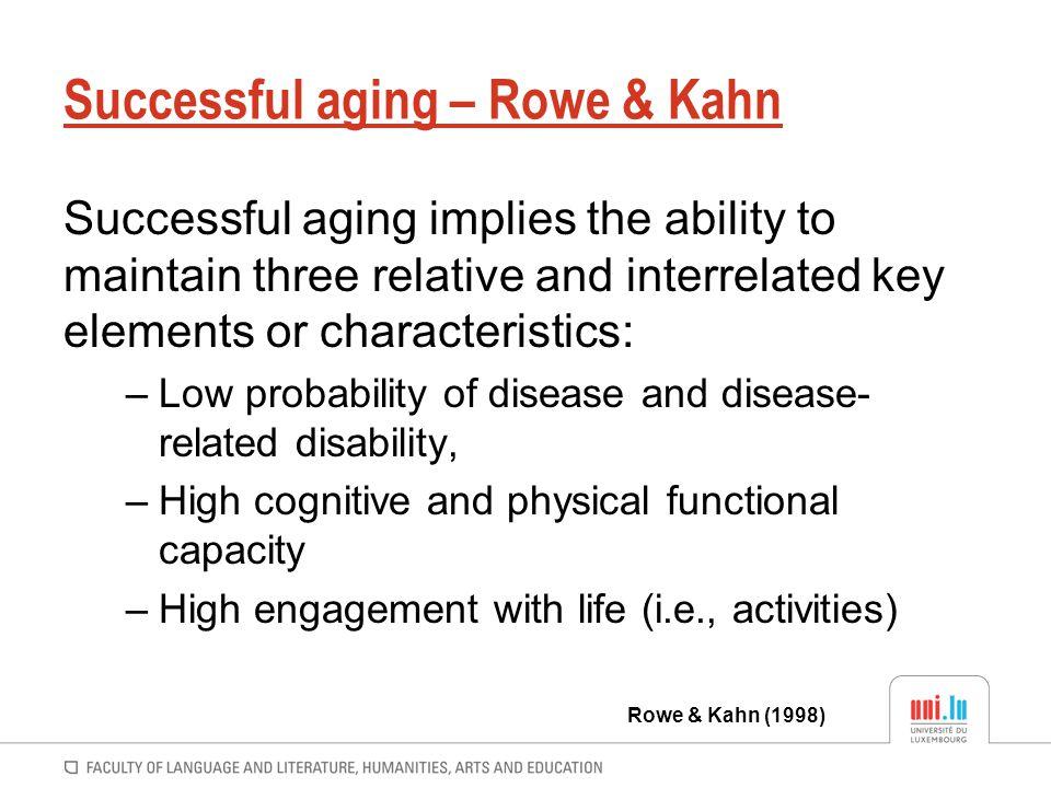 Successful aging – Rowe & Kahn