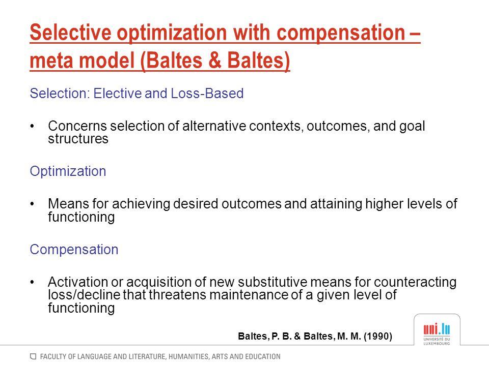 Selective optimization with compensation – meta model (Baltes & Baltes)
