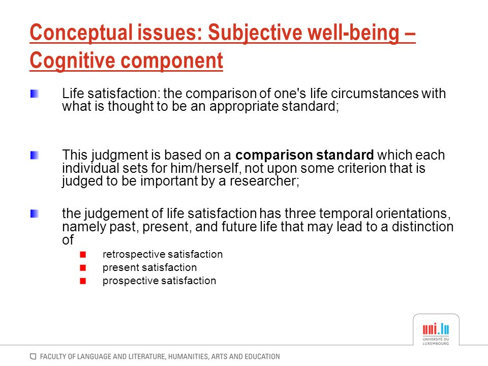 Conceptual issues: Subjective well-being – Cognitive component
