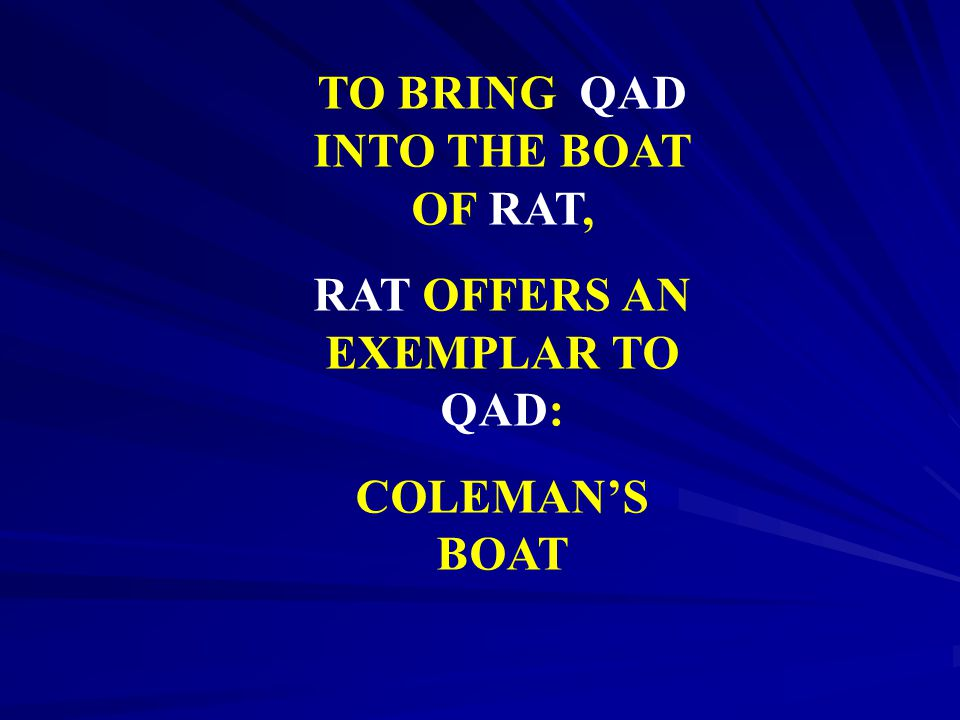 TO BRING QAD INTO THE BOAT OF RAT, RAT OFFERS AN EXEMPLAR TO QAD: