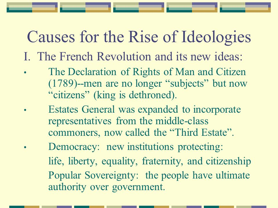 Causes for the Rise of Ideologies