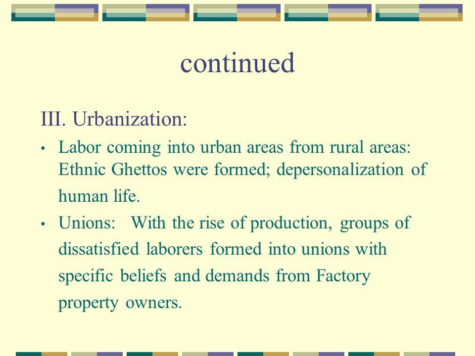 continued III. Urbanization: