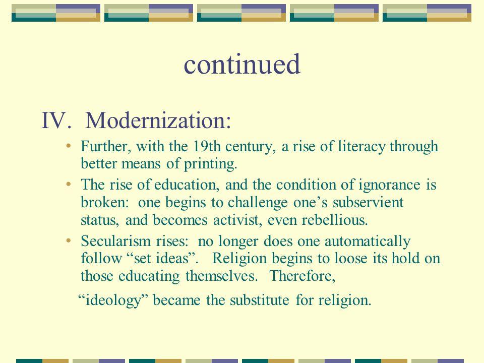 continued IV. Modernization: