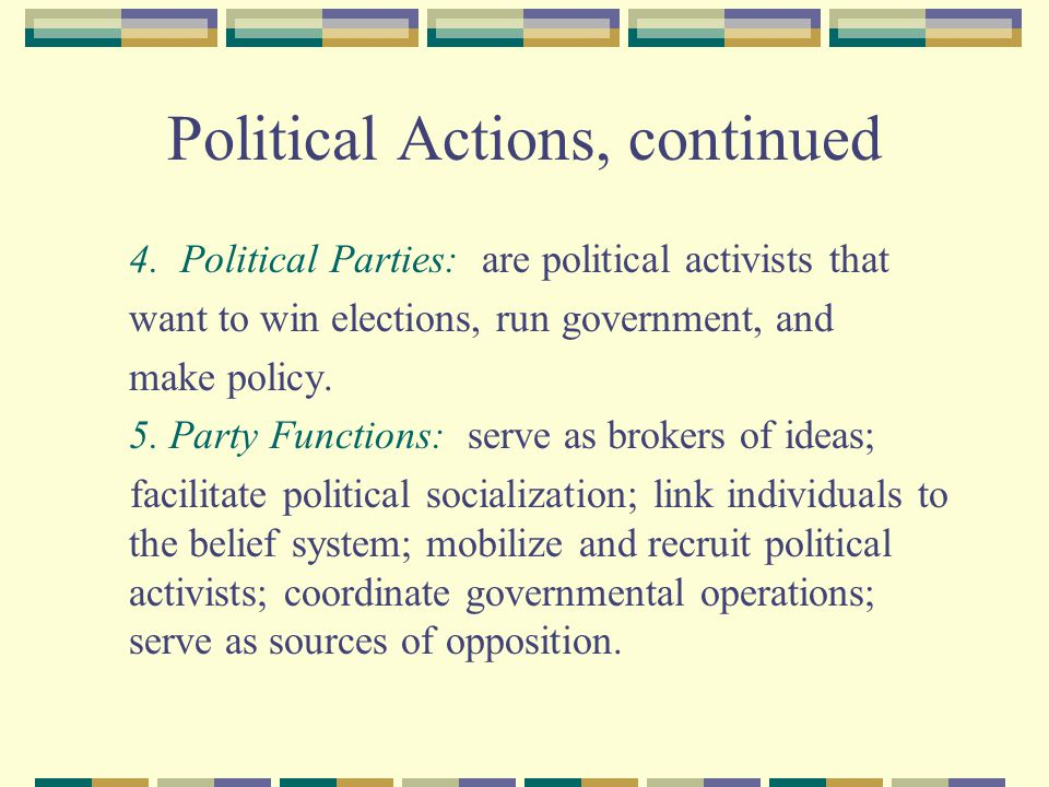 Political Actions, continued