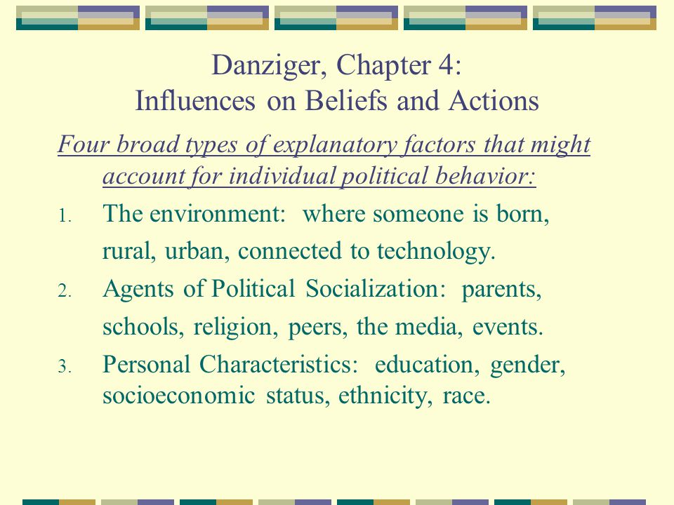 Danziger, Chapter 4: Influences on Beliefs and Actions