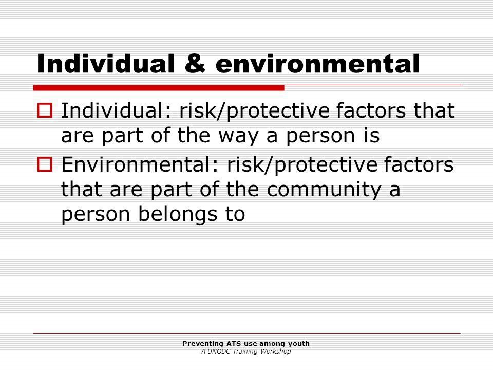 Individual & environmental