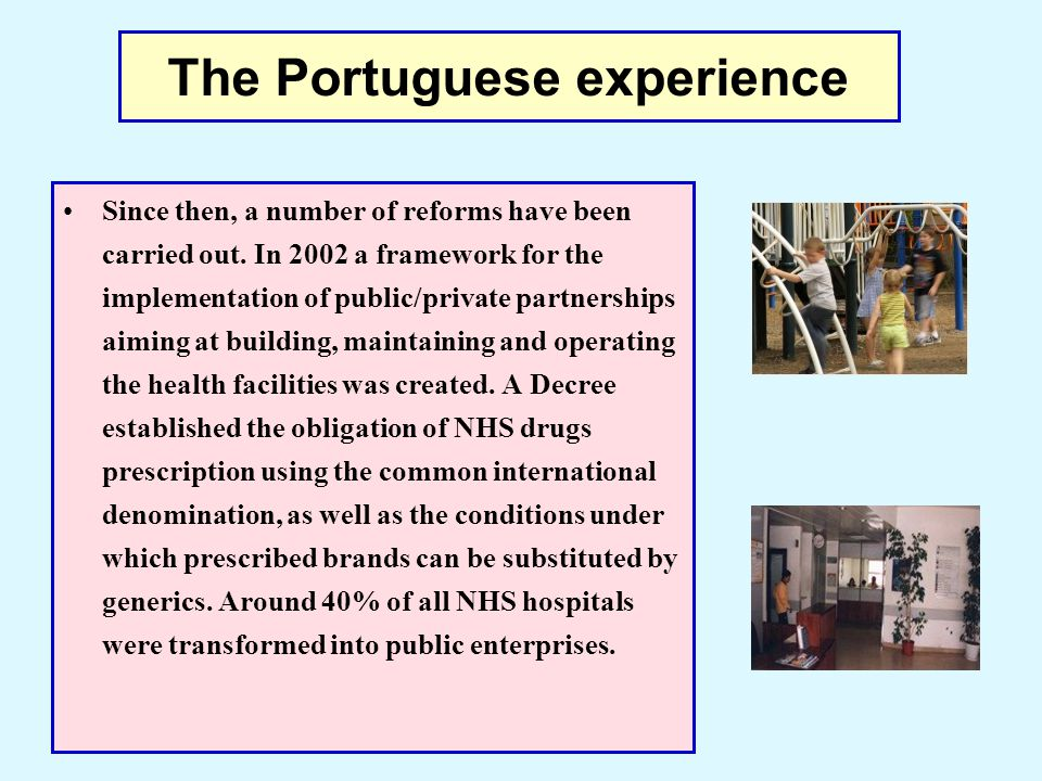 The Portuguese experience