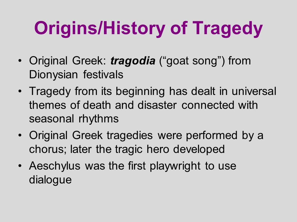Origins/History of Tragedy