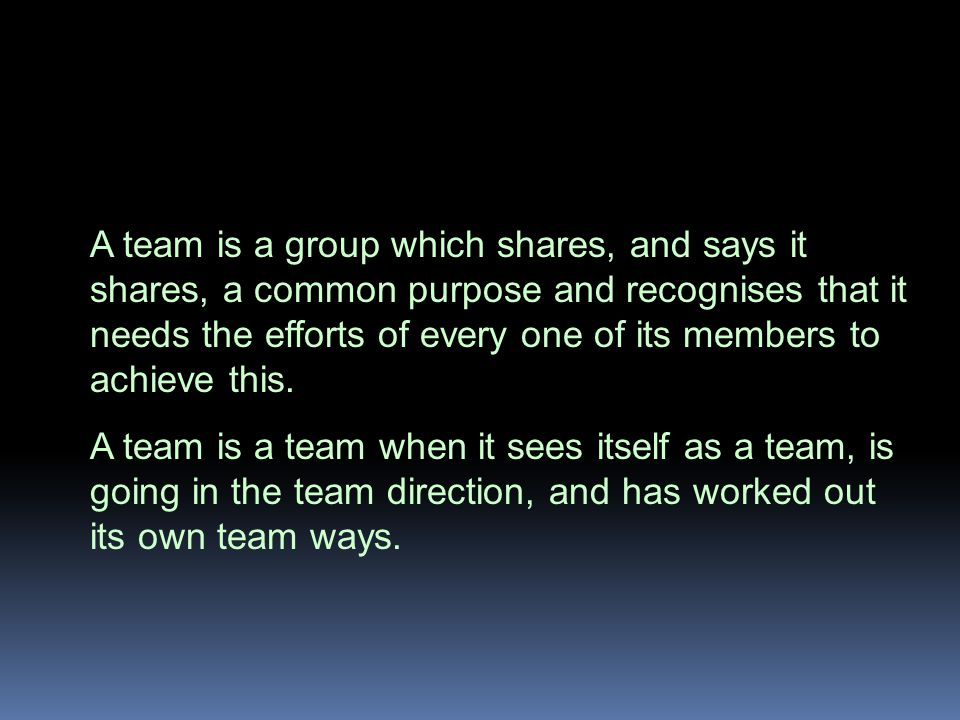 Why Teams Given an impossible task team members will reinforce each other's confidence as they seek to turn the impossibility into reality.
