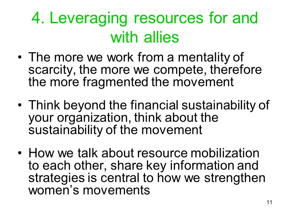 4. Leveraging resources for and with allies