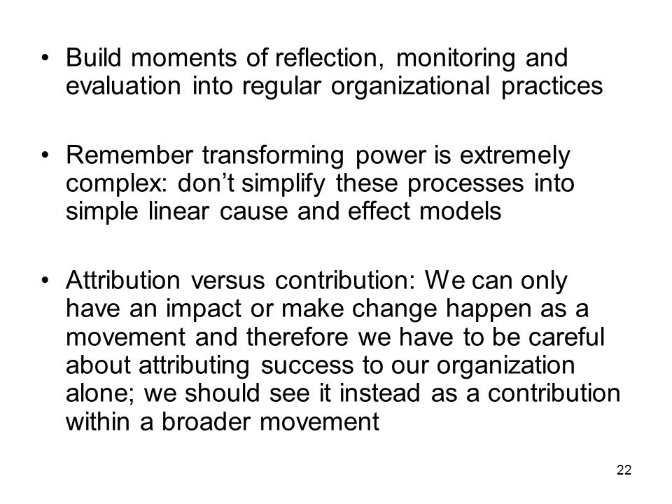 Build moments of reflection, monitoring and evaluation into regular organizational practices