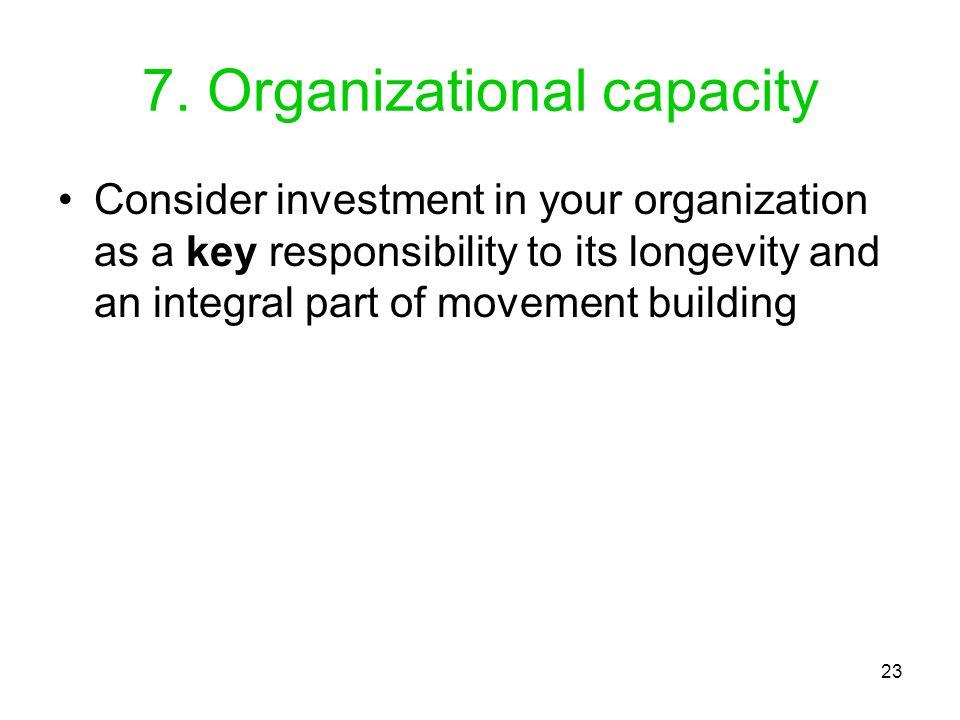 7. Organizational capacity