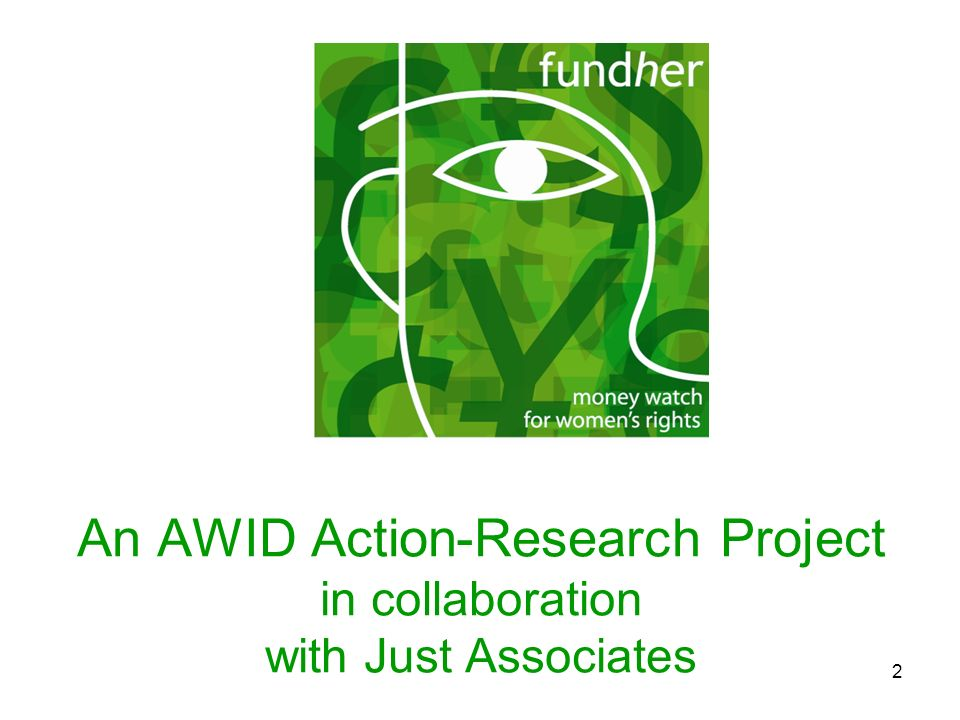 An AWID Action-Research Project in collaboration with Just Associates