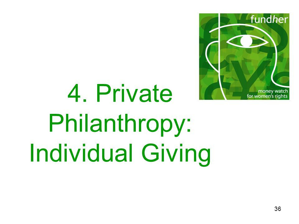 4. Private Philanthropy: Individual Giving