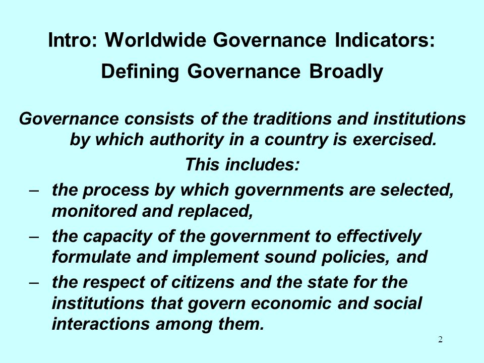 Intro: Worldwide Governance Indicators: Defining Governance Broadly