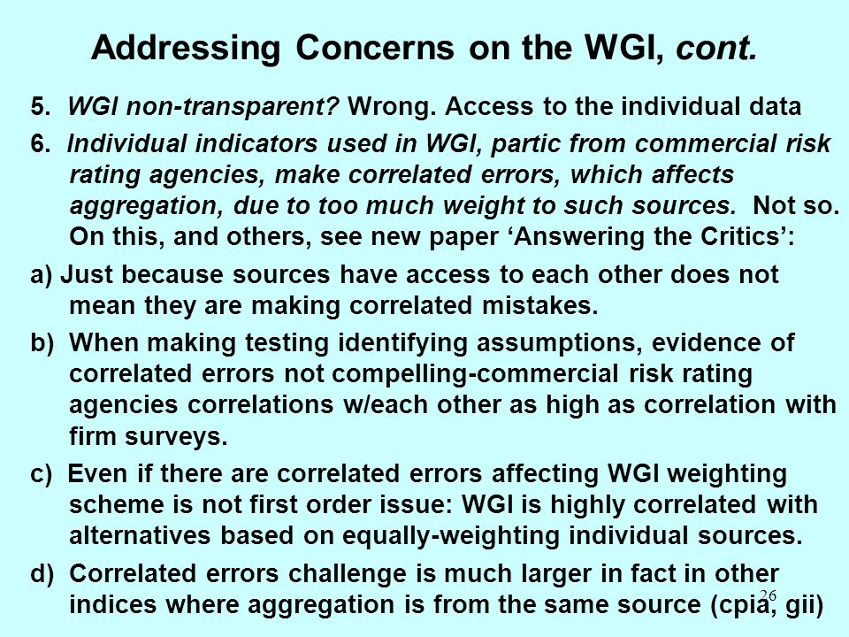 Addressing Concerns on the WGI, cont.