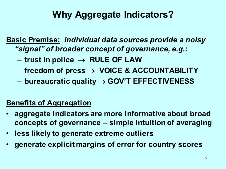 Why Aggregate Indicators