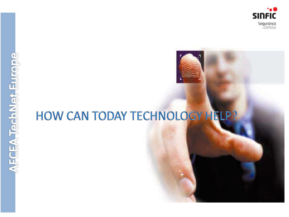 HOW CAN TODAY TECHNOLOGY HELP