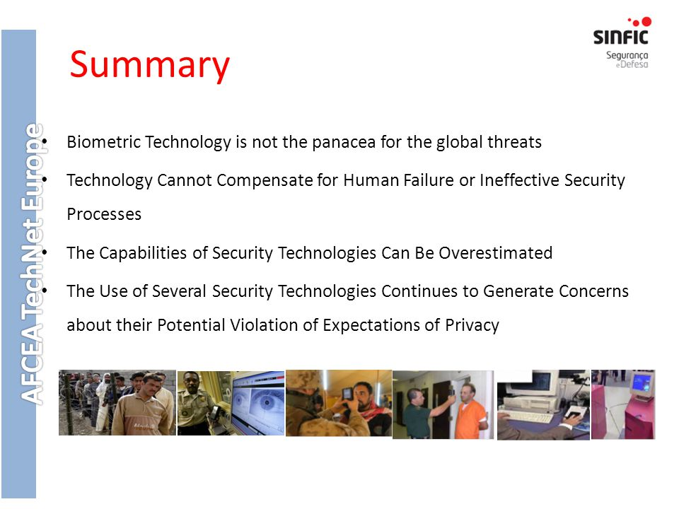 Summary Biometric Technology is not the panacea for the global threats
