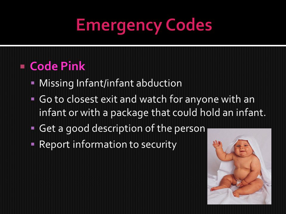 Emergency Codes Code Pink Missing Infant/infant abduction