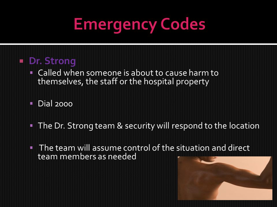 Emergency Codes Dr. Strong