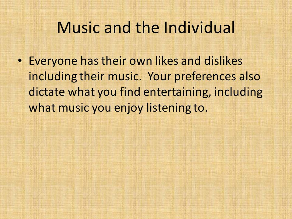 Music and the Individual