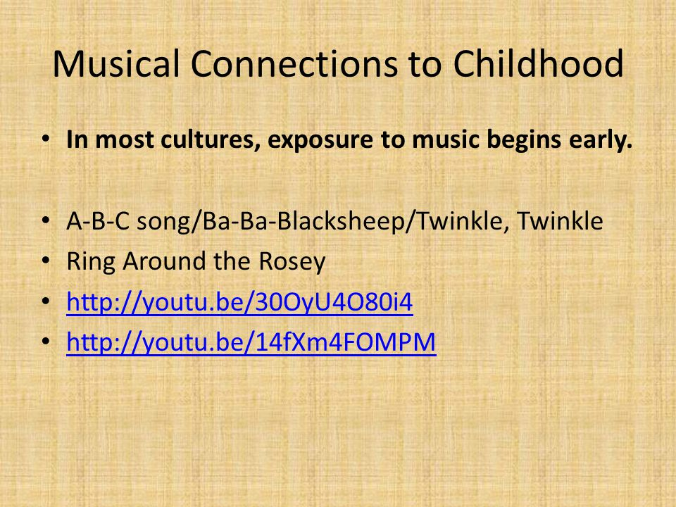 Musical Connections to Childhood