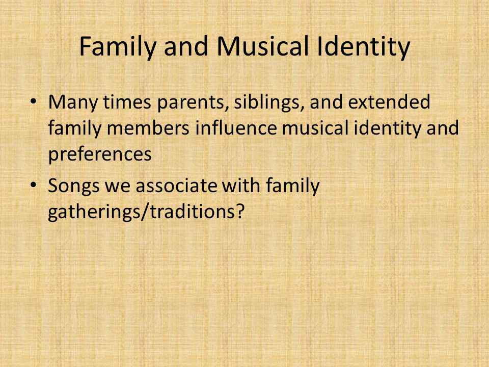 Family and Musical Identity