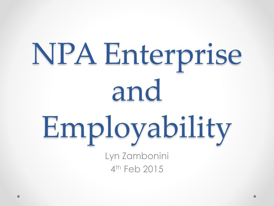 NPA Enterprise and Employability