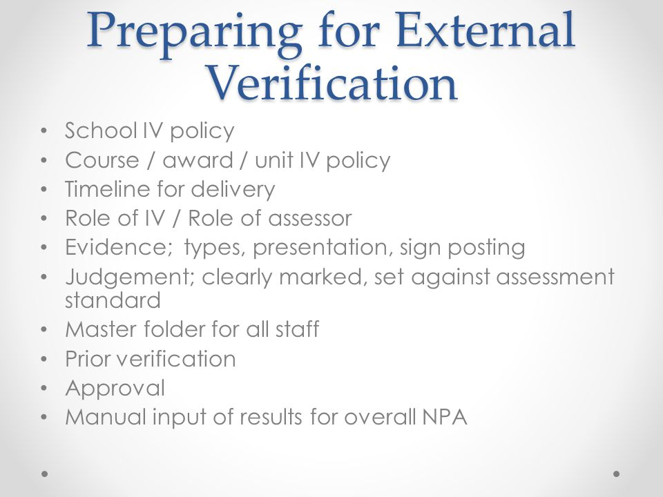 Preparing for External Verification