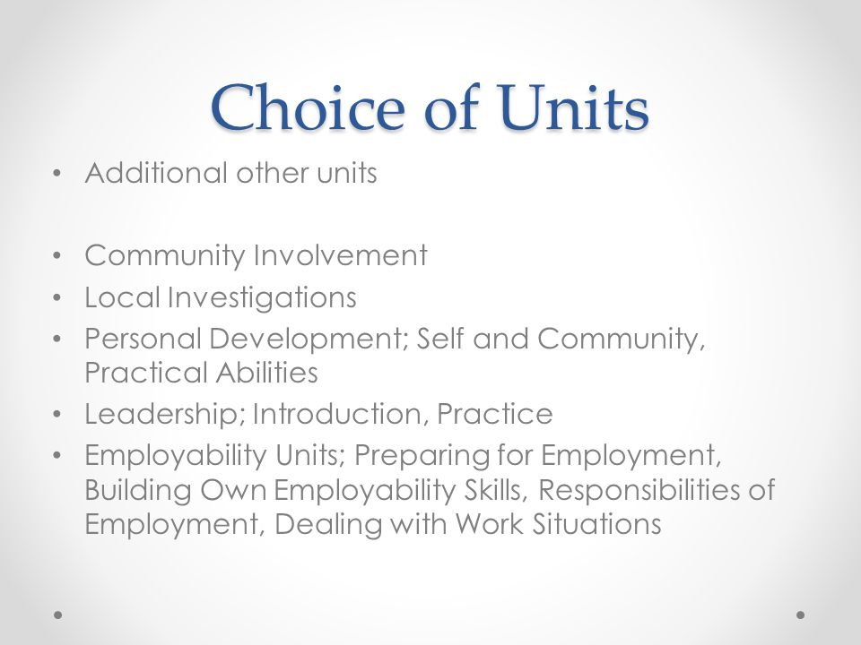 Choice of Units Additional other units Community Involvement