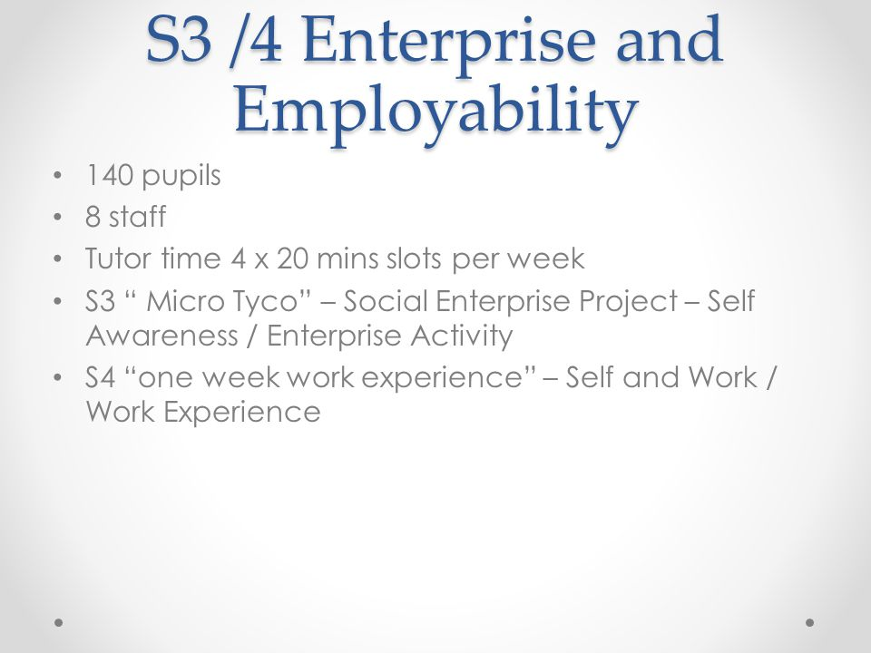 S3 /4 Enterprise and Employability