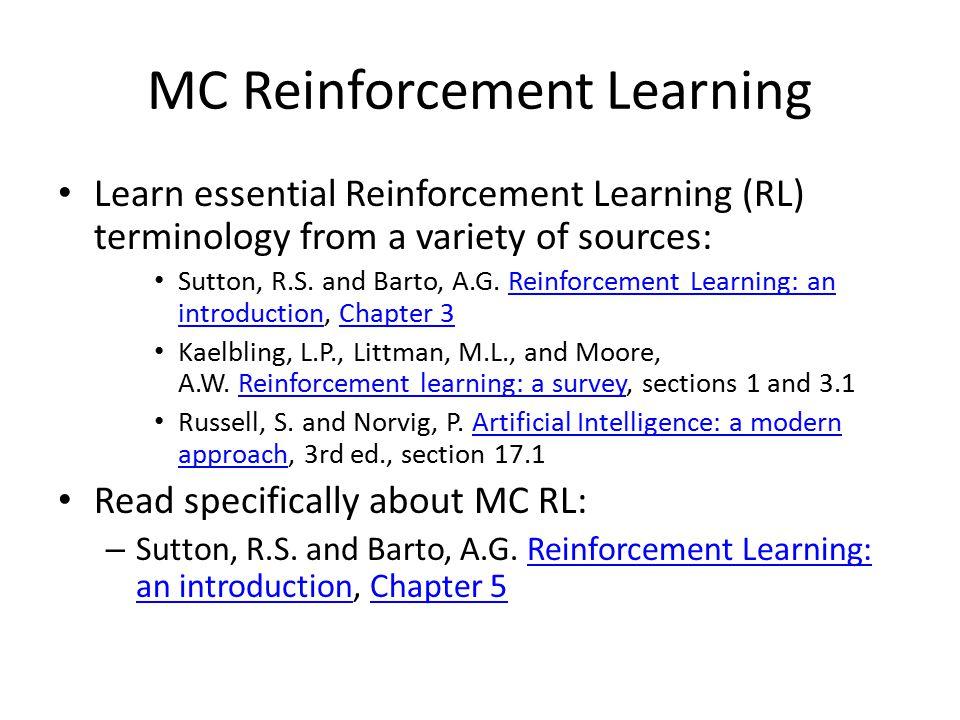 MC Reinforcement Learning