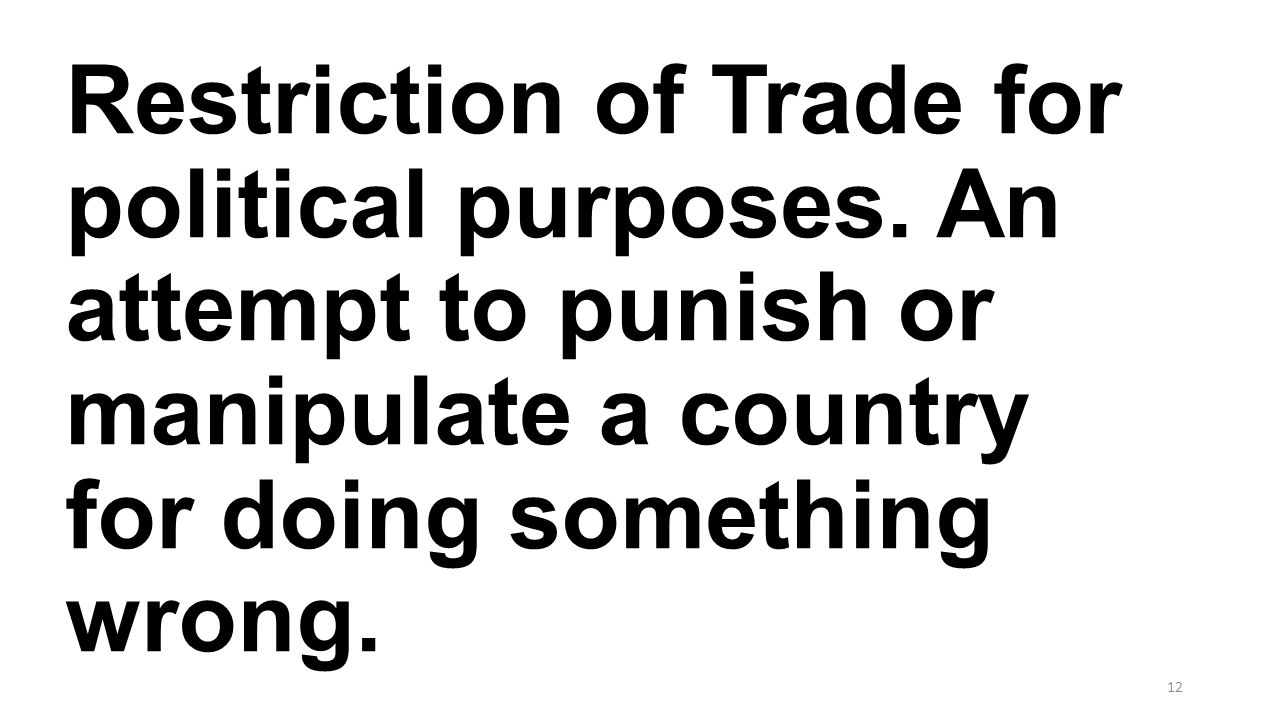 Restriction of Trade for political purposes